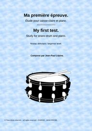 Ma première épreuve - My first test