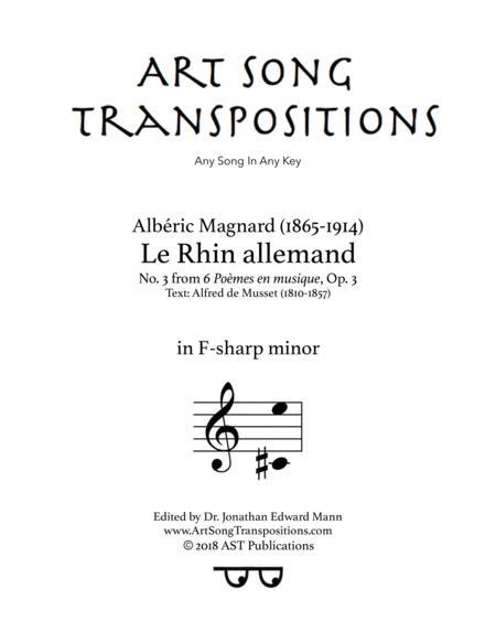 Le Rhin allemand, Op. 3 no. 3 (F-sharp minor)