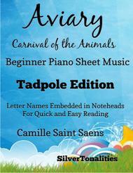 Aviary Birds Carnival of the Animals Beginner Piano Sheet Music Tadpole Edition