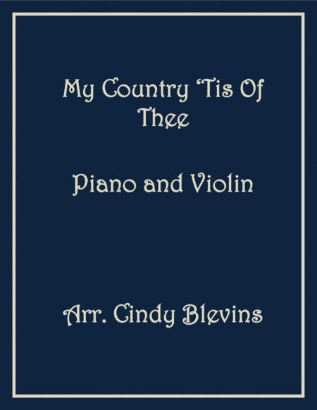 My Country 'Tis Of Thee, arranged for Piano and Violin