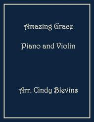 Amazing Grace, arranged for Piano and Violin