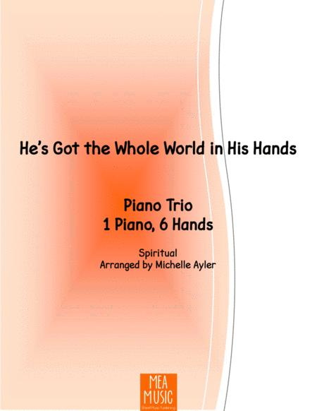 He's Got the Whole World in His Hand (1 Piano, 6 Hands)