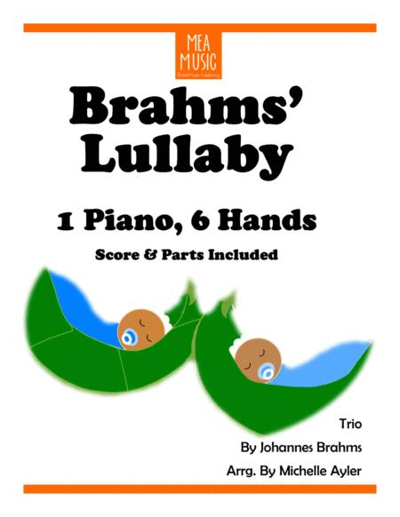 Brahms' Lullaby Piano Trio (1 Piano, 6 Hands)