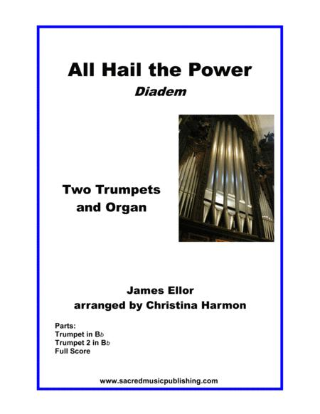 All Hail the Power -  Two Trumpets and Organ