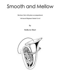 Smooth and Mellow - Baritone / Euphonium Solo; Advanced Beginner/Junior Level