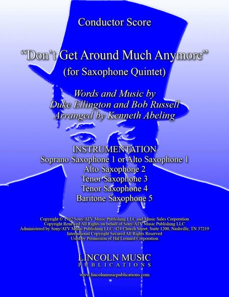 Don't Get Around Much Anymore (for Saxophone Quintet SATTB or AATTB)