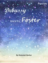 Debussy Meets Foster