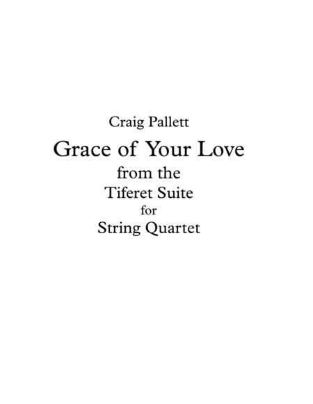 The Grace of Your Love - String Quartet - Score and Parts