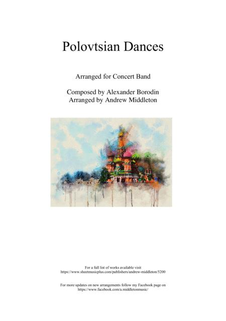 complete polovtsian dances arranged for concert band by alexander borodin  (1833-1887) - digital sheet music for score,set of parts - download & print  s0.328396 | sheet music plus  sheet music plus