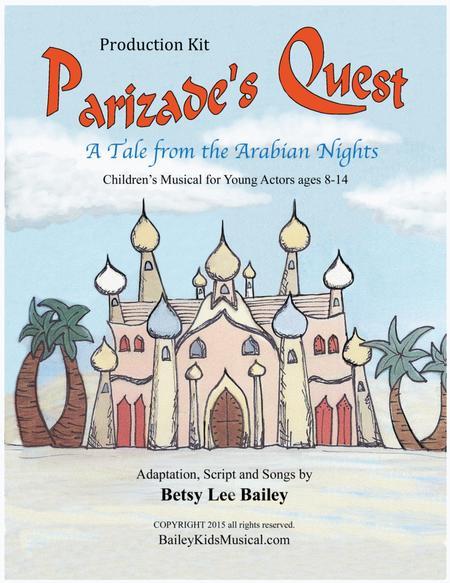 Parizade's Quest - Production Kit