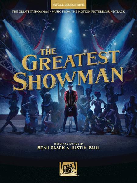 The Greatest Showman - Vocal Selections