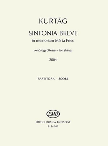 Sinfonia breve - In memoriam Marta Fried (2004) for string orchestra