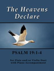 The Heavens Declare ~ Psalm 19 (for Flute and/or Violin Duet with Piano accompaniment)