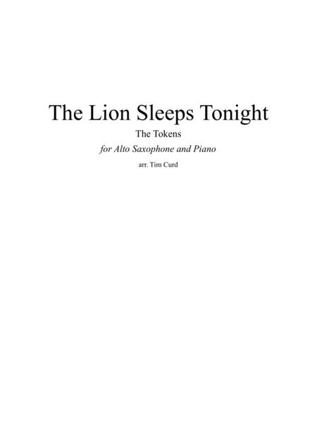 The Lion Sleeps Tonight for Alto Saxophone and Piano