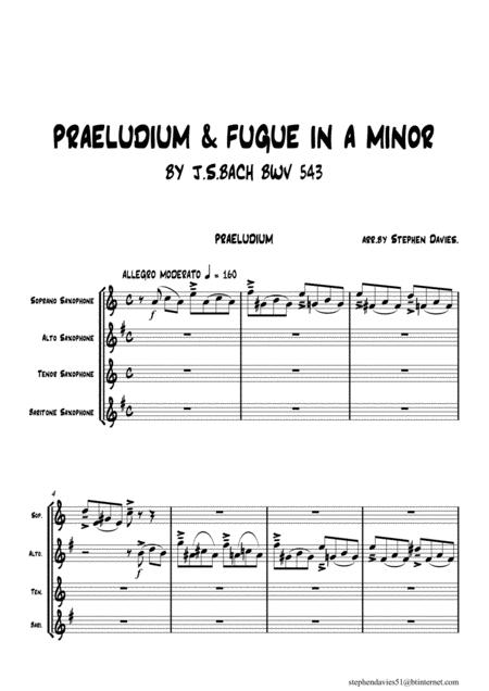 Praeludium & Fugue in A Minor BWV543 by J.S.Bach for Saxophone Quartet.