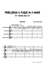Praeludium & Fugue in A Minor BWV543 by J.S.Bach for Saxophone Quartet.