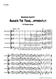 'Swing's The Thing...... Apparently!' for Saxophone Quintet