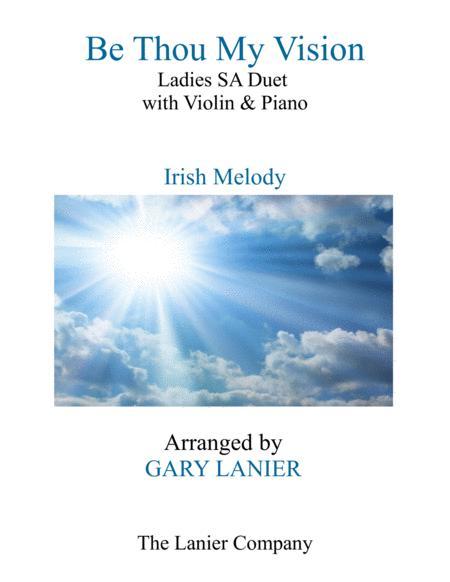 BE THOU MY VISION (Ladies SA Duet, Violin and Piano)