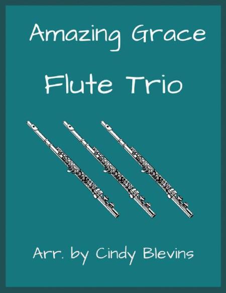 Amazing Grace, arranged for Flute Trio