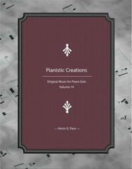 Pianistic Creations: Original Music for Piano Solo (Volume 14)