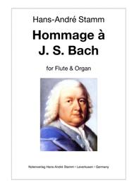 Hommage a J. S. Bach for flute & organ