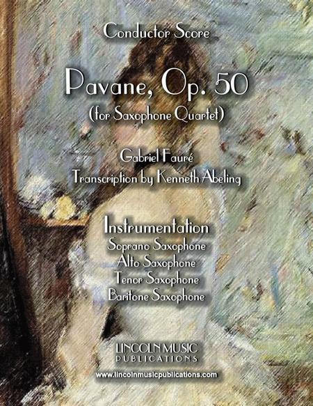 Faure - Pavane, Op. 50 (for Saxophone Quartet SATB)