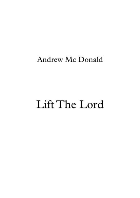 Lift The Lord