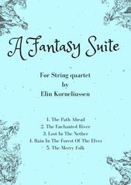 A Fantasy Suite for string quartet