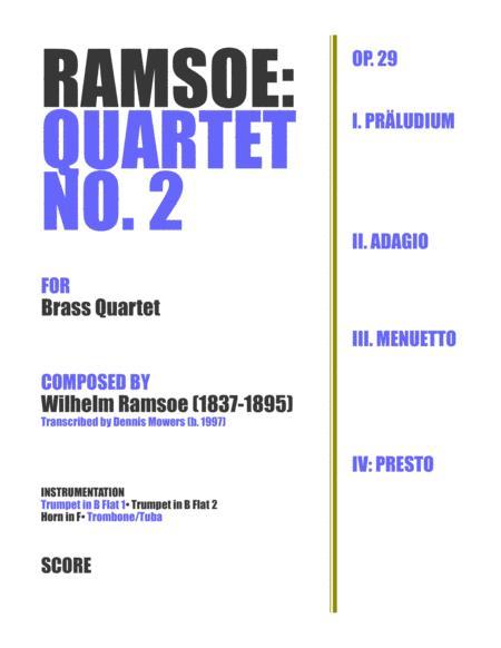 Quartet No. 2 for Brass - Wilhelm Ramsoe, Op. 29