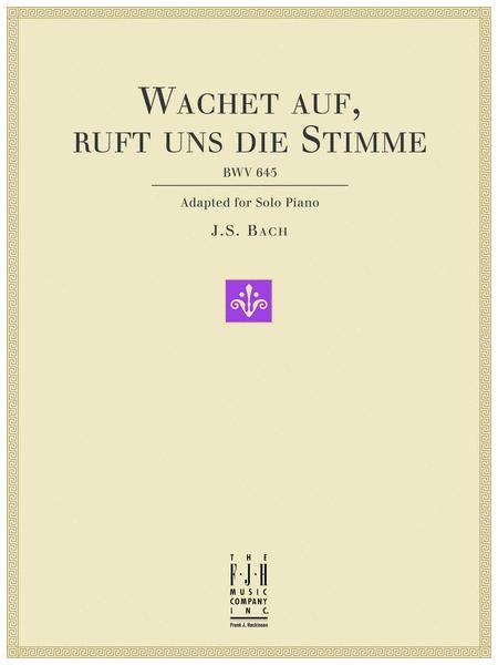 Wachet auf, ruft uns die Stimme, BWV 645