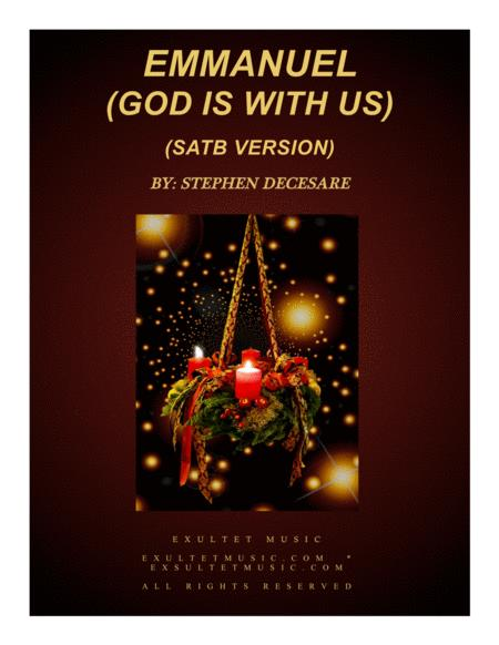 Emmanuel (God Is With Us) (A Christmas Cantata - SATB Version)