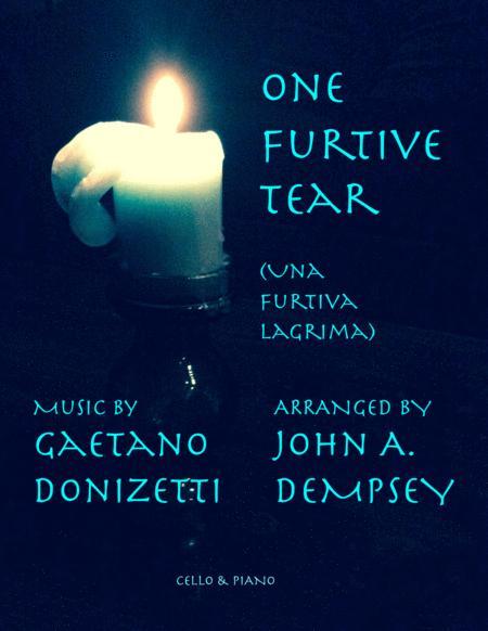 One Furtive Tear (Una Furtiva Lagrima): Cello and Piano