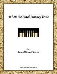 When the Final Journey Ends