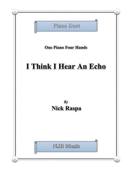 I Think I Hear An Echo - Easy Elementary - 1 piano 4 hands