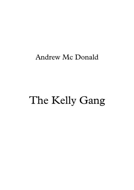 The Kelly Gang!