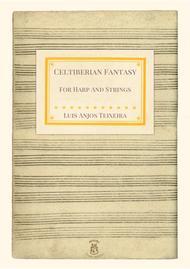 Celtiberian Fantasy For Harp and Strings