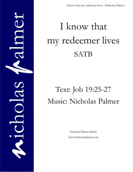 I know that my redeemer lives - SATB (with solos)