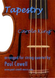 Tapestry by Carole King arranged for String Quartet