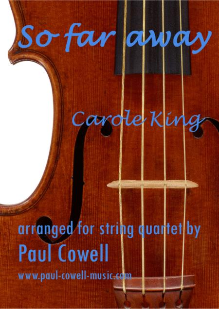 So Far Away by Carole King arranged for String Quartet