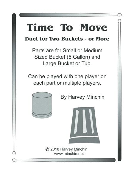 Time To Move - Duet for Two Buckets - or More