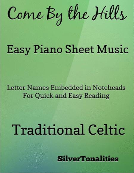 Come By the Hills Easy Piano Sheet Music