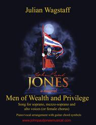 Men of Wealth and Privilege - song from the musical John Paul Jones