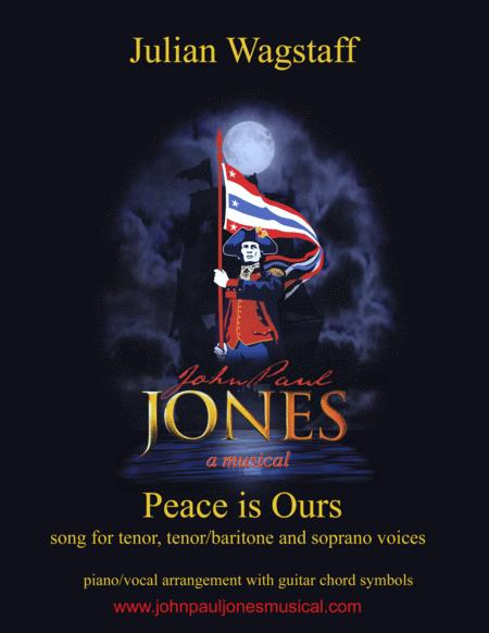 Peace is Ours - song from the musical John Paul Jones