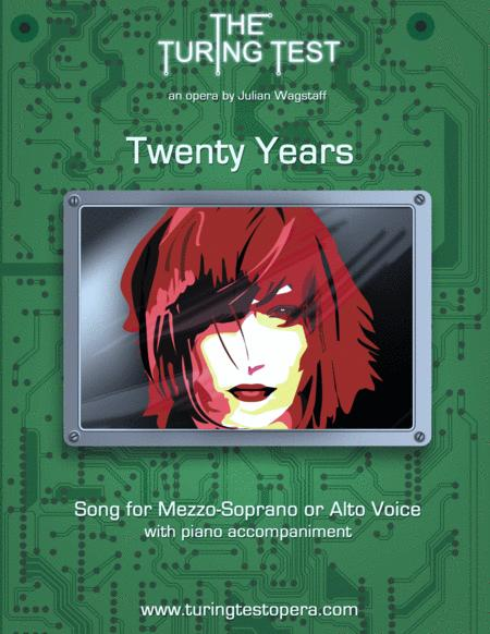 Twenty Years (song from the opera The Turing Test)