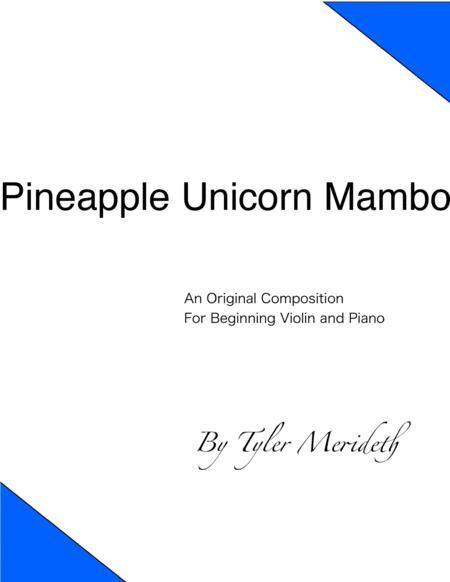 Pineapple Unicorn Mambo (Violin Solo and Piano)