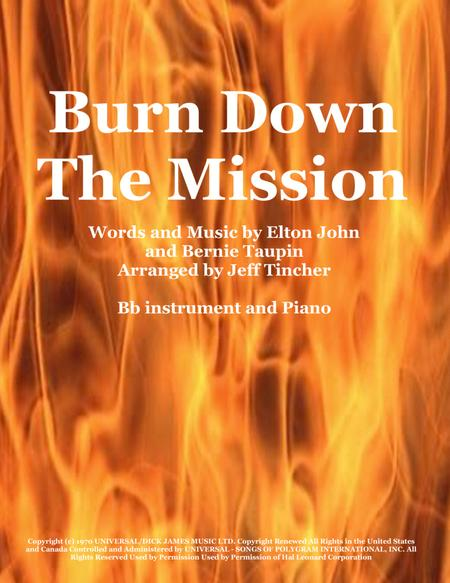 Burn Down The Mission