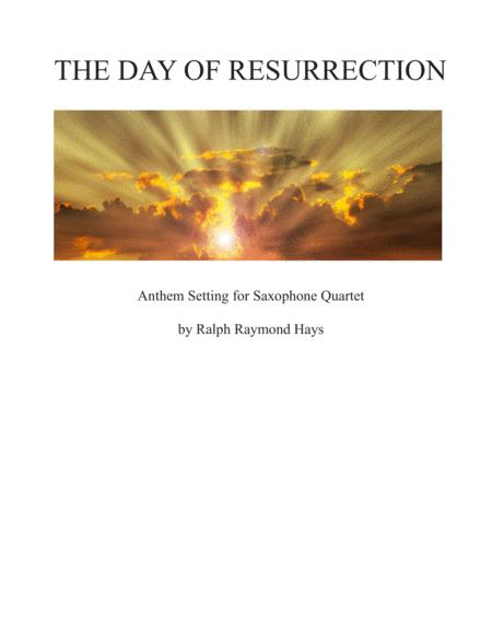 The Day of Resurrection (for Saxophone Quartet)