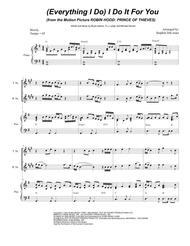 (Everything I Do) I Do It For You (for Saxophone Quartet)
