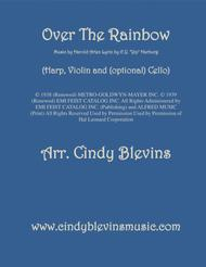 Over The Rainbow (from The Wizard Of Oz), arranged for Pedal Harp, Violin and (optional) Cello