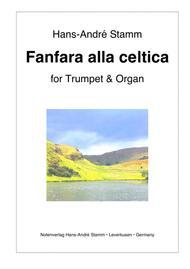 Fanfara alla celtica for trumpet and organ